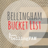 bellingFAM Bellingham Bucket List