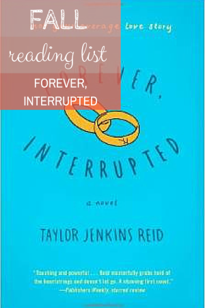 Fall Reading List- Forever Interrupted