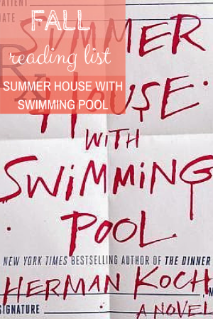 Fall Reading List- Summer House with Swimming Pool