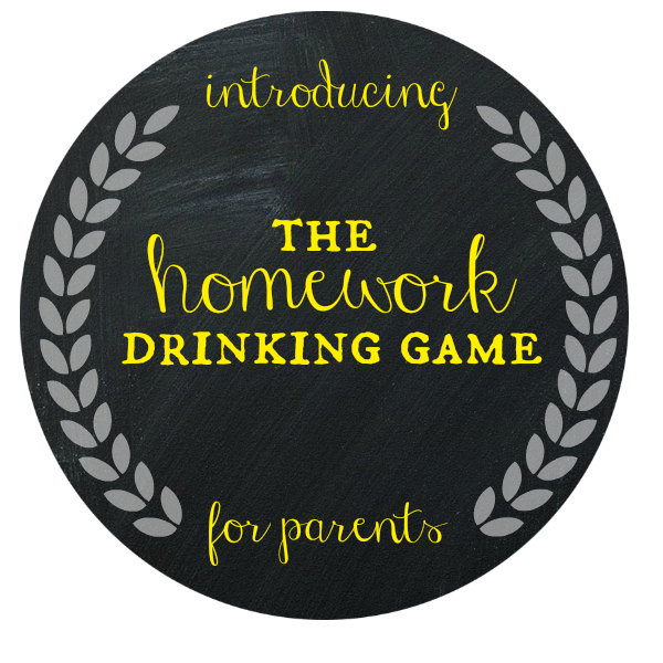 Homework Drinking Game