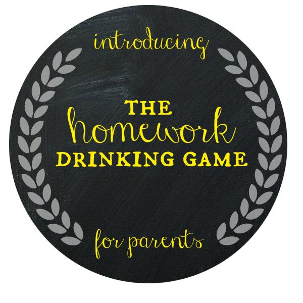 Homework Drinking Game