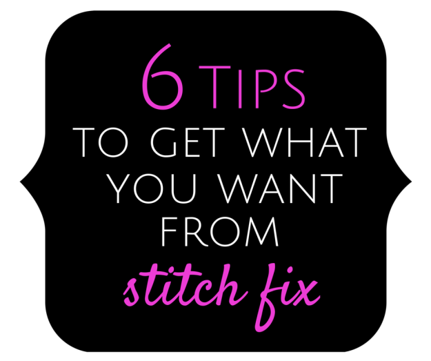 Stitch Fix Tips